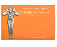 "75 orange sticky notes that read ""I would always rather be happy than dignified"
