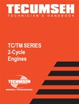 694782 Technician's Handbook for TC and TM Series 2-Cycle Engines