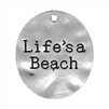 "Life's A Beach pendant, pendant, zinc alloy, 30x26mm, lead free, jewelry findings, jewelry making, jewelry supplies, vintage supplies, B'sue Boutiques, antique silver, jewelry pendant, ""Life's a Beach"" charm, charm, beach pendant, beach jewelry, 02915"