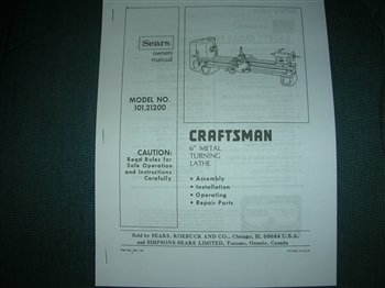 ATLAS CRAFTSMAN 10121200 AND 3950 MODEL 6 INCH LATHE OWNERS MANUAL AND PARTS LIST