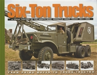 Six-Ton Trucks by Pat Stansell