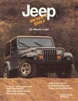 Jeep Owners Bible by Moses Ludel