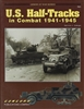 U.S. Half-Tracks in Combat 1941 - 1945 by Steven Zaloga