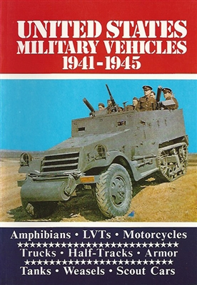 United States Military Vehicles 1941-1945 by Arthur Bryson