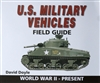 U.S. Military Vehicles Field Guide by David Doyle