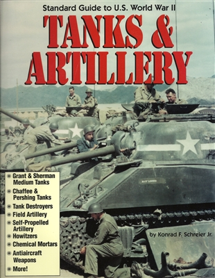 Standard Guide to U.S. World War II Tanks & Artillery