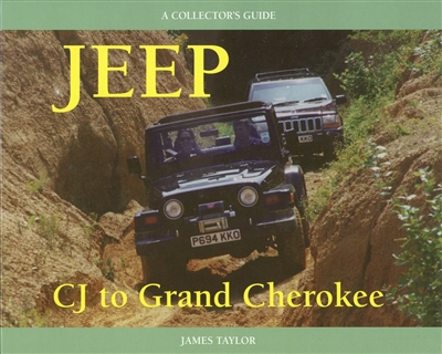 Jeep CJ to Grand Cherokees by James Taylor