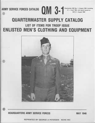 QM 3-1 Quartermaster Supply Catalog:  List of Items for Troop Issue Enlisted Men's Clothing and Equipment (1946)