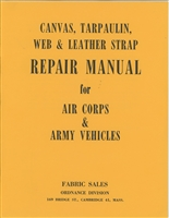 Canvas, Tarpaulin, Web & Leather Strap Repair Manual for Air Corps and Army Vehicles