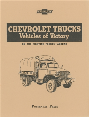 Chevrolet Trucks - Vehicles of Victory in WW2: Models & Data (G506 +)