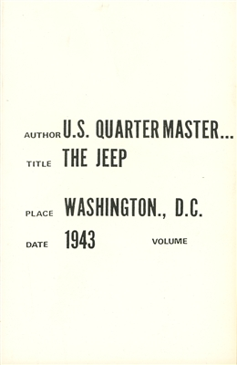The Jeep U.S. Quartermaster Corps (The Rifkind Report) by Portrayal Press