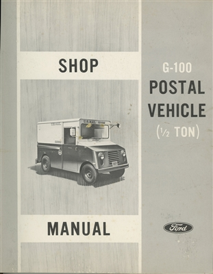 Shop Manual for Ford G-100 1/2 Ton Postal Vehicle