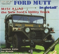 Ford MUTT in Detail: M151A1/A2 the New Ford's Utility Truck