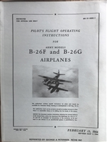 AN 01-35EC-1 Pilot's Flight Operating Instructions for Army Models B-26F and B-26G Airplanes dated February 15, 1944.