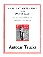 Care and Operation with Parts List for 1941 Autocar Model U-4044
