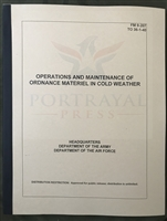 FM 9-207 Operations and Maintenance of Ordnance Materiel in Cold Weather - March 1998
