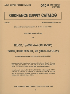 ORD 9 G85 G-506 Chevrolet Illustrated Parts Manual for 1 1/2 Ton 4x4 Truck of WW2 (G506)
