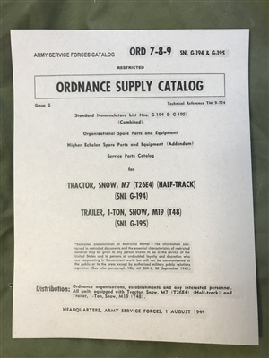 ORD 789 G194, 195 Illustrated Parts for Snow Tractor M7 and 1-Ton Snow Trailer M19 (G194/195)