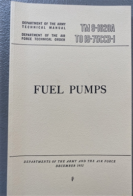TM 9-1828A Fuel Pumps - Maintenance & Repair