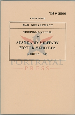 TM 9-2800 U.S. Army Military Vehicle Identification Manuals, September 1, 1943