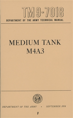 TM 9-7018 Operation and Maintenance for M4A3 Sherman Tank (G205)
