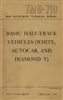 TM 9-710 ('44 Edition) Operator & Repair Manual Half-track, White, Autocar, Diamond T (G102)