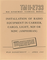 TM 11-2733 Radio Installation for Studebaker Weasel