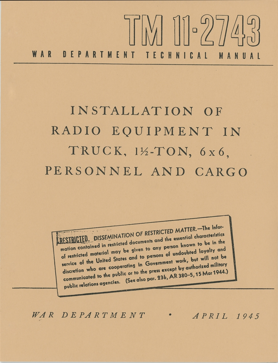 tm 11 2743 installation of radio equipment in truck 1 1 2 ton 6 x6 rh portrayalpress com WJR III Technical Manual Technical Data