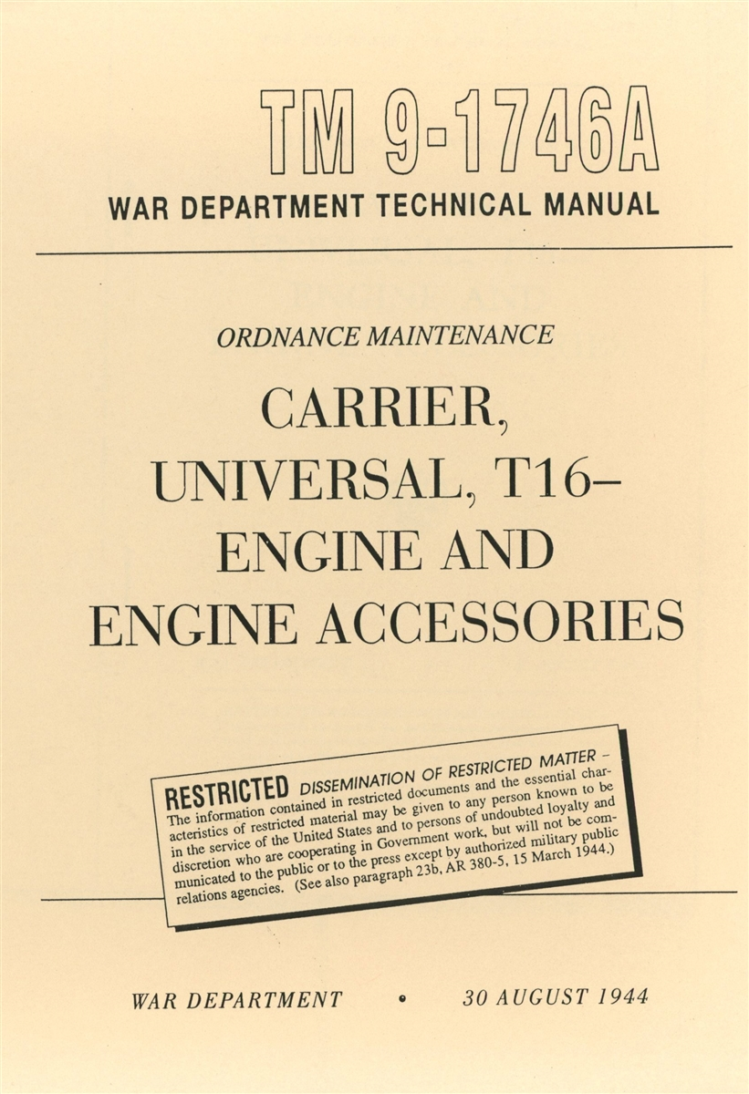 TM 9-1746A Rebuild: Engine & Engine Accessories, T16 Universal Carrier  (G166)
