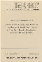 TM 9-1807 Power Train, Chassis & Body Manual for Studebaker US6 of WW2