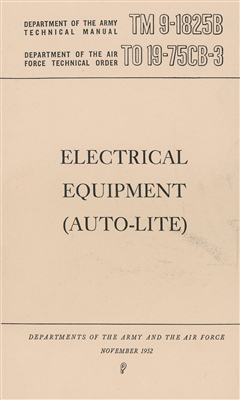 TM 9-1825B:  Autolite Electrical Equipment Maintenance & Repair (1952)