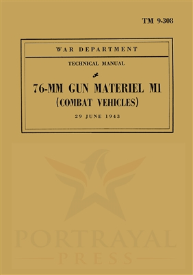 TM 9-308 76-MM Gun Materiel M1 (Combat Vehicles)
