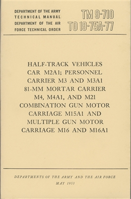 TM 9-710, Operator & Basic Maintenance for Half-Track Vehicles (G102 Half Track)