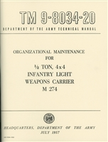 TM 9-8034-20 Organizational Maintenance for 1/2 Ton, 4x4 Infantry Light Weapons Carrier M274
