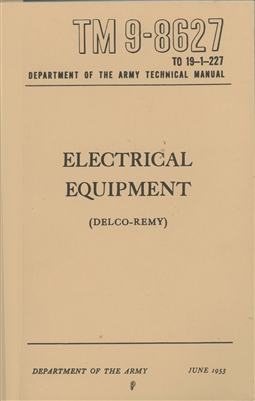 TM 9-8627:  Electrical Equipment (Delco-Remy) 1953