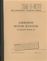 TM 9-876 Airborne Motor Scooter (Cushman Model 53)