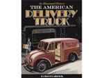 The American Delivery Truck by Robert Gabrick