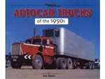 Autocar Trucks of the 1950s