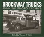 Brockway Trucks 1948 - 1961 by Thomas E. Warth