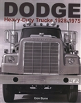 Dodge Heavy-Duty Trucks 1928-1975 by Don Bunn