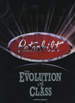 Peterbilt: The Evolution of Class by Warren Johnson