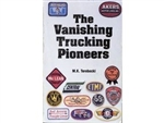 The Vanishing Trucking Pioneers by M.K. Terebecki
