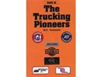 The Trucking Pioneers IX by M.K. Terebecki