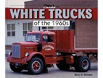 White Trucks of the 1960s by Barry Bertram
