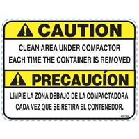 DECAL CLEAN AREA UNDER COMPACTOR EACH TIME CONTAINER IS REMOVED