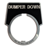 """Dumper Down"" NAME PLATE"
