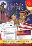 Friends and Heroes Series 3 Licence and Lessons Pack