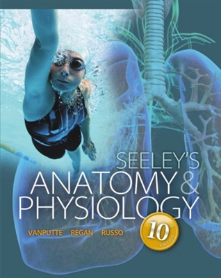 Seeley's Anatomy and Physiology 10 Edition