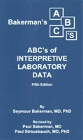 Bakerman's ABC's of Interpretive Laboratory Data