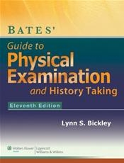 Bates Guide to Physical Examination and History Taking 11th Edition